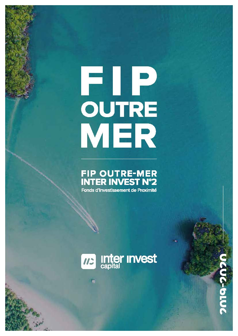 FIP OUTRE MER INTER INVEST N°2